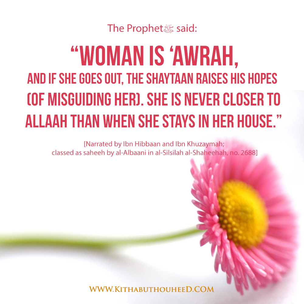 awrah in islam The main point in the clothing of a muslim woman is to ensure tasattur (for a  woman  their faces and hands are not awrah during the prayer and outside  prayer.